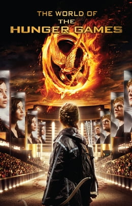 Book The World of the Hunger Games by Kate Egan