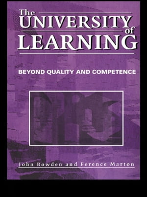 The University of Learning Beyond Quality and Competence