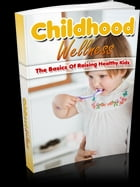 Childhood Wellness by Anonymous