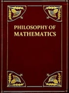 The Philosophy of Mathematics by Auguste Comte
