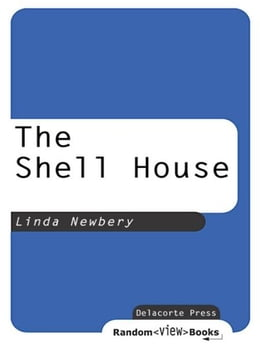 Book The Shell House by Linda Newbery