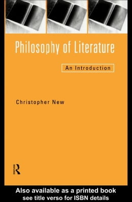 Book Philosophy of Literature by New, Christopher