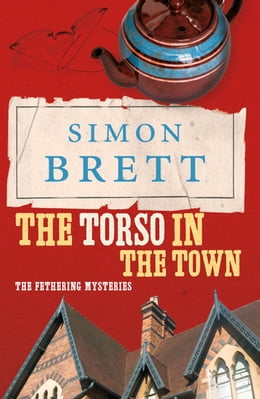 Book The Torso in the Town: The Fethering Mysteries by Simon Brett