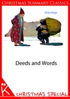 Deeds and Words [Christmas Summary Classics] by Victor Hugo