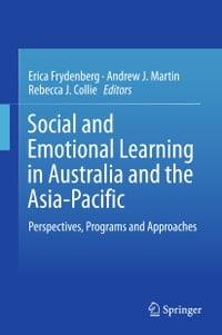 Social and Emotional Learning in Australia and the Asia-Pacific: Perspectives, Programs and…