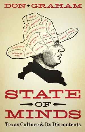 State of Minds Texas Culture and Its Discontents