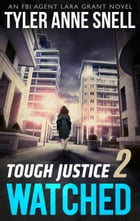 Tough Justice: Watched (Part 2 of 8) Cover Image