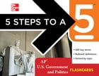5 Steps to a 5 AP U.S. Government and Politics Flashcards by Pamela K. Lamb