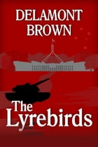 The Lyrebirds by Delamont Brown