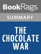The Chocolate War by Robert Cormier l Summary & Study Guide by BookRags