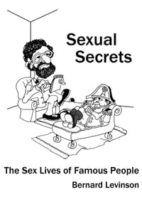 Sexual Secrets: The Sex Lives of Famous People