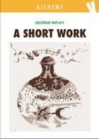 A short work by George Ripley