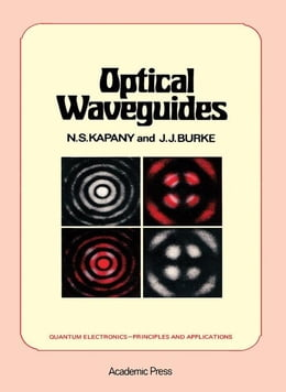 Book Optical Waveguides by Kapany, N