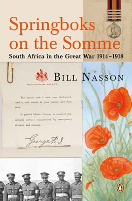 Book Springboks On The Somme - South Africa in the Great War 1914 - 1918 by Bill Nasson