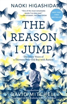 Book The Reason I Jump: The Inner Voice of a Thirteen-Year-Old Boy with Autism by Naoki Higashida