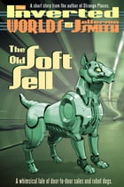 The Old Soft Sell by Jefferson Smith