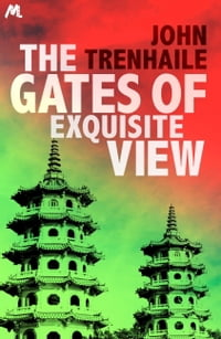 The Gates of Exquisite View: Simon Young Book 2