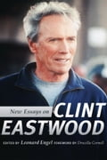 New Essays on Clint Eastwood e3641ebb-367f-47db-8fe7-58fd31e29c0c