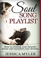 Soul Song Playlist by Jessica Myler