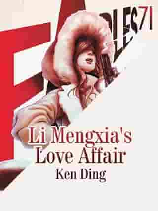 Li Mengxia's Love Affair: Volume 1
