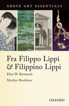 Fra Filippo Lippi & Filippino Lippi: (Grove Art Essentials) by Eliot W. Rowlands