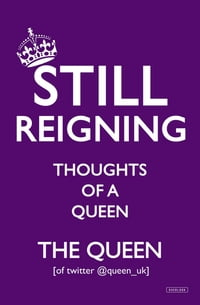 Still Reigning: Thoughts of a Queen