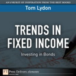 Book Trends in Fixed Income: Investing in Bonds by Tom Lydon