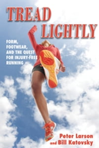 Tread Lightly: Form Footwear and the Quest for Injury-Free Running