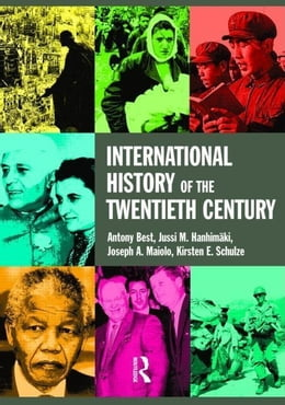Book International History of the Twentieth Century by Best, Anthony