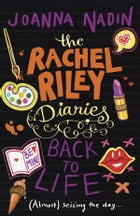 Back to Life (Rachel Riley Diaries 5)
