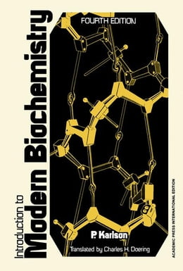 Book Introduction to Modern Biochemistry 3e by Karlson, P