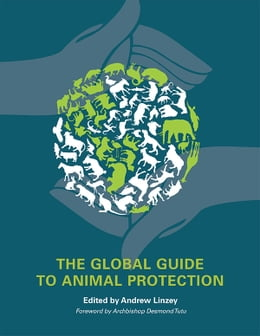 Book The Global Guide to Animal Protection by Andrew Linzey