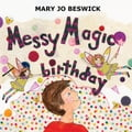 Messy Magic Birthday 61bb0499-ba3b-43a3-b40c-c54fa515423a