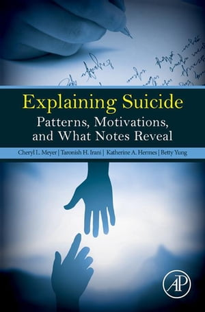 Explaining Suicide Patterns,  Motivations,  and What Notes Reveal