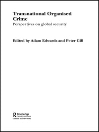 Transnational Organised Crime: Perspectives on Global Security