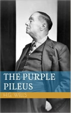 The Purple Pileus by Herbert George Wells