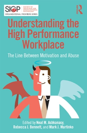 Understanding the High Performance Workplace The Line Between Motivation and Abuse