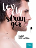 Lovely Stranger by Paula Bevilacqua