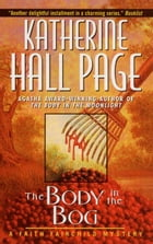 The Body In The Bog: A Faith Fairchild Mystery by Katherine Hall Page