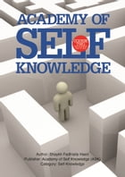The Prophetic Way of Life: Academy of Self Knowledge Course TWO by Shaykh Fadhlalla Haeri
