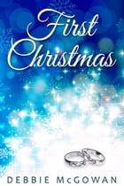 First Christmas by Debbie McGowan