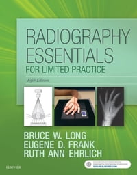 Radiography Essentials for Limited Practice - E-Book