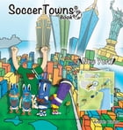 Soccertowns Book 7 by Andres Varela