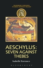 Aeschylus: Seven Against Thebes
