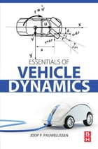 Essentials of Vehicle Dynamics by Joop Pauwelussen