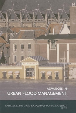 Book Advances in Urban Flood Management by Ashley, Richard