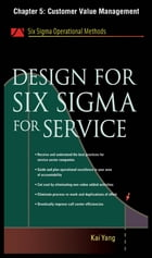 Design for Six Sigma for Service, Chapter 5 - Customer Value Management by Kai Yang