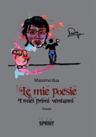 Le mie poesie by Massimo Bua