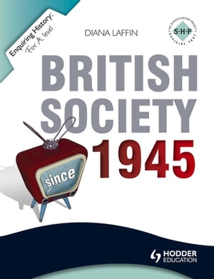 Enquiring History: British Society since 1945