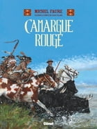 Camargue Rouge by Michel Faure